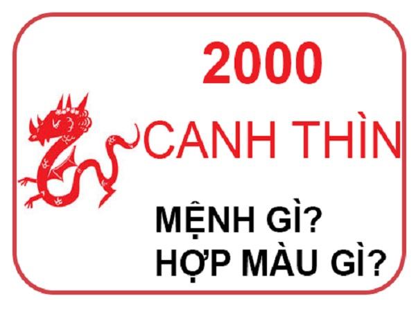 Sinh năm 2000 mệnh gì