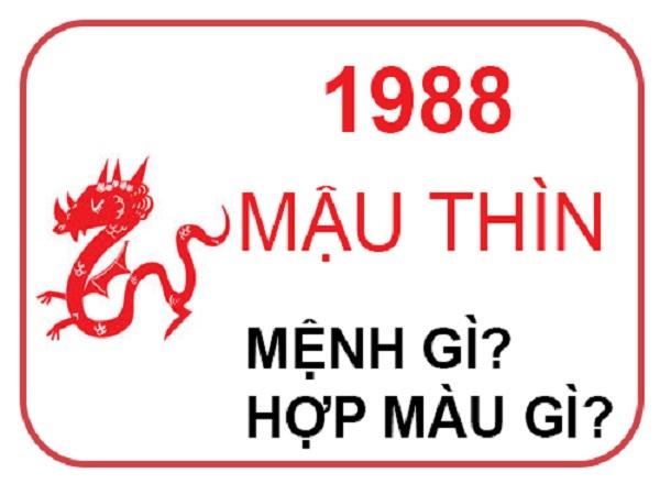 sinh năm 1988 mệnh gì