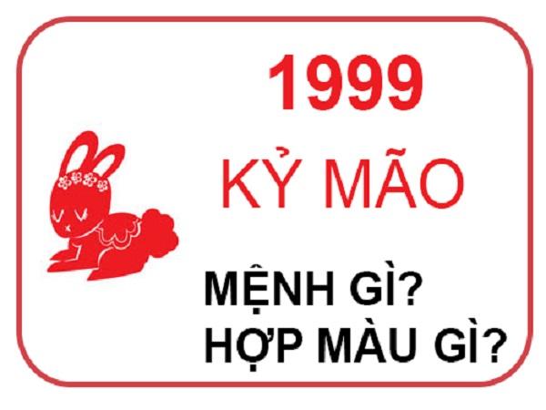 sinh năm 1999 mệnh gì