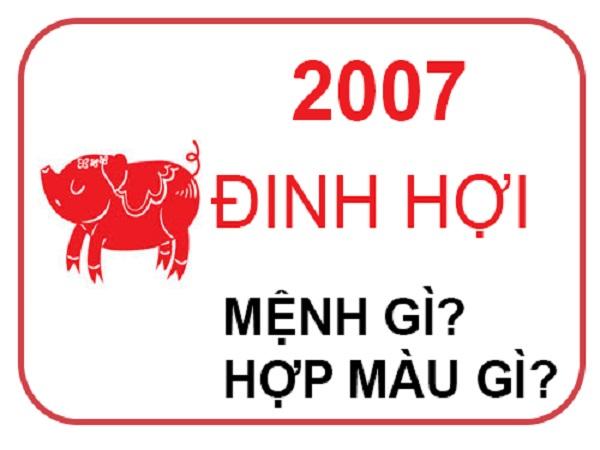 sinh năm 2007 mệnh gì