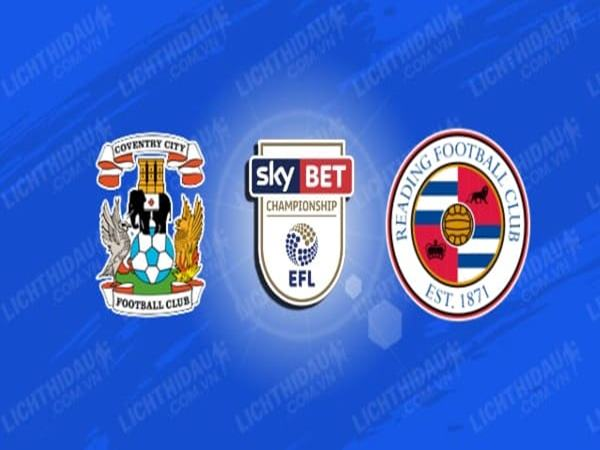 nhan-dinh-coventry-vs-reading-2h45-ngay-31-10
